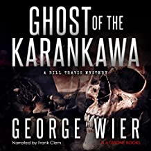 Ghost of the Karankawa: The Bill Travis Mysteries, Book 10