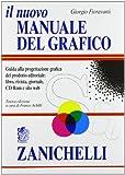 Il nuovo manuale del grafico. Guida alla progettazione grafica del prodotto editoriale. libro, rivista, giornale, CD-Rom e sito web - Zanichelli - amazon.it