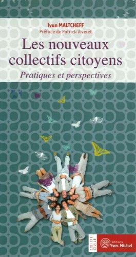 Les nouveaux collectifs citoyens : Pratiques et perspectives