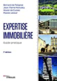 Expertise immobilière: Guide pratique (Blanche BTP) (French Edition)