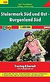 Steiermark Süd und Ost, Burgenland Süd. 1:100 000 - Freytag-Berndt und Artaria KG