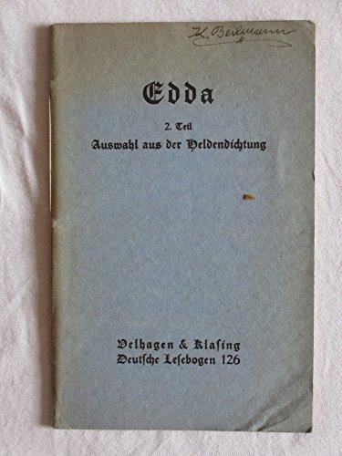 Edda zweiter Teil , Auswahl aus der Heldendichtung , Velhagen & Klasings deutscher Lesebogen Nr. 126 , guter Zustand