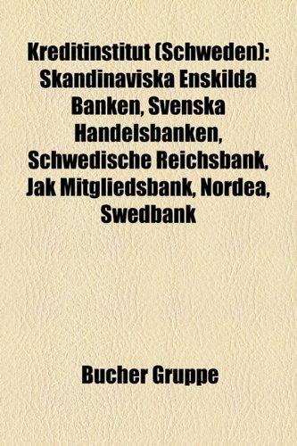 kreditinstitut-schweden-skandinaviska-enskilda-banken-svenska-handelsbanken-schwedische-reichsbank-j