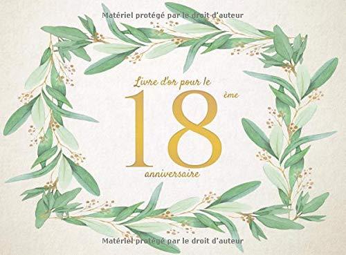 Livre d'or pour le 18 ème anniversaire: Livre d'or en cadeau d'anniversaire comprenant plus de 100 pages pour un anniversaire par Memorable