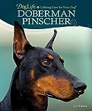 Doberman Pinscher (Doglife Series)