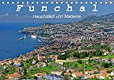 Funchal - Die Hauptstadt von Madeira (Tischkalender 2020 DIN A5 quer): Funchal ist eine moderne Hafenstadt mit vielen Sehenswürdigkeiten (Monatskalender, 14 Seiten )