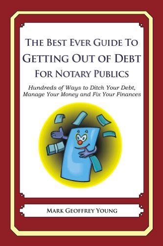 The Best Ever Guide to Getting Out of Debt for Notary Publics