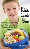 Best Kids Lunchboxes - Kids Lunch Box: Homemade, Healthy and Fun Lunchtime Review