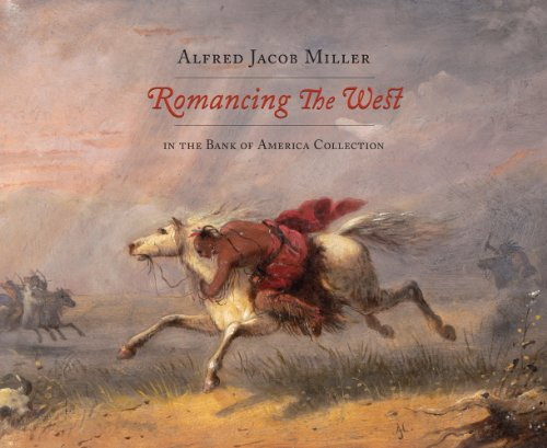 romancing-the-west-alfred-jacob-miller-in-the-bank-of-america-collection