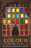 Colour: Travels Through the Paintbox (English Edition)