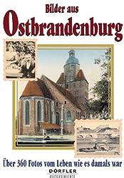 Bilder aus Ostbrandenburg: Über 300 Fotos vom Leben wie es damals war