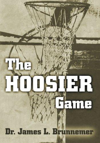 The Hoosier Game par  James L., Dr. Brunnemer