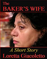The Baker's Wife: A Short Story
