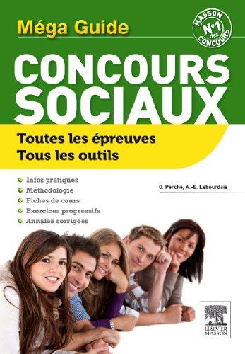Le Méga guide concours sociaux par Olivier Perche, Anne-Eva Lebourdais