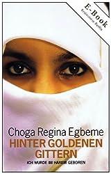 Hinter goldenen Gittern (Choga Regina Egbeme 1)