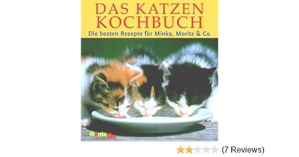 Das Katzenkochbuch: Amazon.de: Elisabeth Meyer zu Stieghorst-Kastrup ...