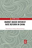 Market-Based Interest Rate Reform in China (China Perspectives) (English Edition)