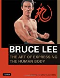 Bruce Lee: The Art of Expressing the Human Body (Orphans' Home Cycle)