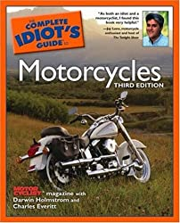 Complete Idiot's Guide to Motorcycles (Complete Idiot's Guides (Lifestyle Paperback))