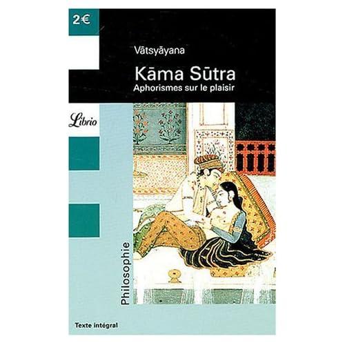 Les Kama Sutra de Vâtsyâyana (2004) Poche