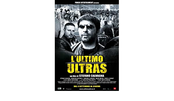 film lultimo ultras