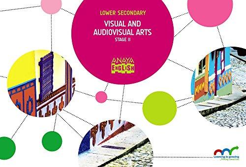 Visual and Audiovisual Arts. Stage II: 2 (Anaya English)