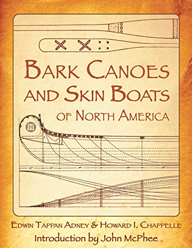 Bark Canoes and Skin Boats of North America (English Edition)