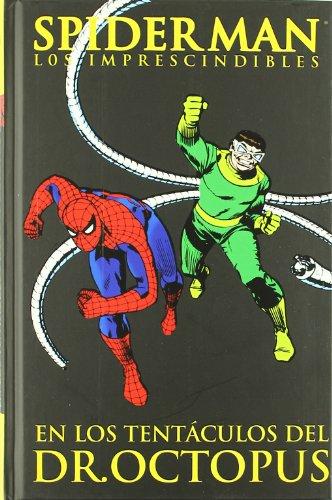 Spiderman, Los Imprescindibles 5. En los tentáculos del Dr. Octopus