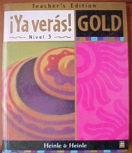 Ya Veras! Gold: Nivel 3 par John R. Gutierrez