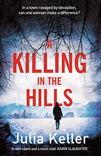 A Killing in the Hills (Bell Elkins, Book 1): A thrilling mystery of murder and deceit (English Edition)