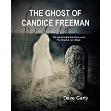The Ghost of Candice Freeman