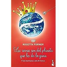 Las Damiselas Son De Venus Y Las Reinas Son Del Planeta Que Les Da La Gana (Diversos)