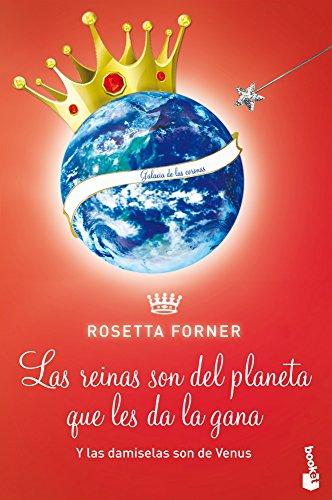 Las damiselas son de Venus y Las reinas son del planeta que les da la gana (Diversos) por Rosetta Forner