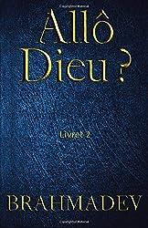 Allô Dieu ? Livret 2: Réponses de Dieu aux questions de la vie
