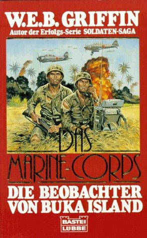 Das Marine-Corps, Die Beobachter von Buka Island (Corps Web Griffin)