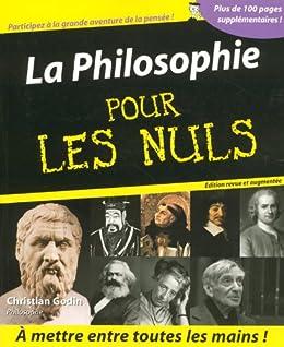 La Philosophie pour les Nuls de [Godin, Christian]