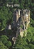 Burg Eltz (Grosse DKV-Kunstführer)