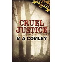 Cruel Justice by Mel Comley (2011-10-12)