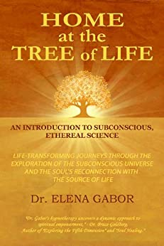 Home at the Tree of Life (English Edition) di [Gabor, Elena]