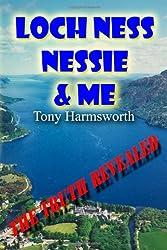 Loch Ness, Nessie & Me (6X9 Edition)