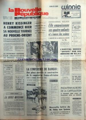 NOUVELLE REPUBLIQUE (LA) du 08/03/1975 - KISSINGER...