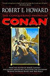 The Conquering Sword of Conan (Conan of Cimmeria (Paperback))