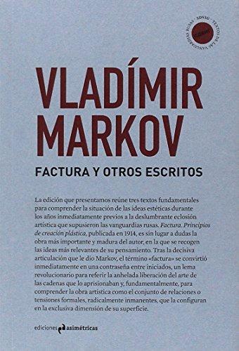 FACTURA Y OTROS ESCRITOS (SDVIG. Textos de las vanguardias rusas) por Vladímir Markov