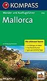 Mallorca: Wander- und Ausflugsführer mit Tourenkarten. (KOMPASS-Wanderführer, Band 5910) - Wolfgang Heitzmann