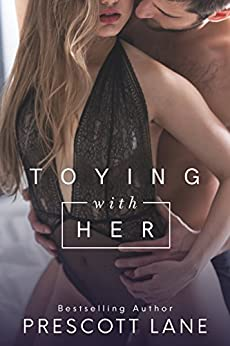 Toying with Her by [Lane, Prescott]