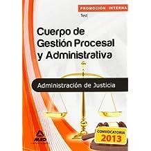 Test - Promocion Interna - Cuerpo De Gestion Procesal Y Administrativa (Justicia 2013 (mad))