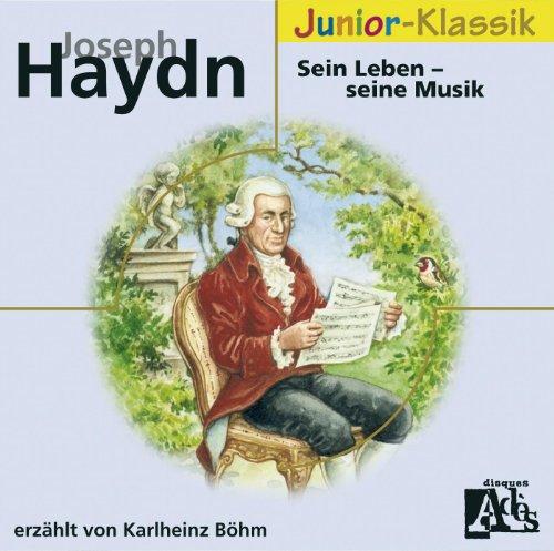 Joseph Haydn: Sein Leben - Seine Musik (Eloquence)