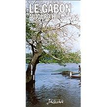 Le Gabon aujourd'hui