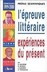 Epreuve littéraire, 1999-2000 (prépas scientifiques). Expérience du présent : Camus ; Giono ; Bergson par Duchêne