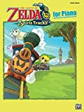 The Legend of Zelda(TM): Spirit Tracks for Piano - Piano Solos (Intermediate/Advanced Piano Edition)